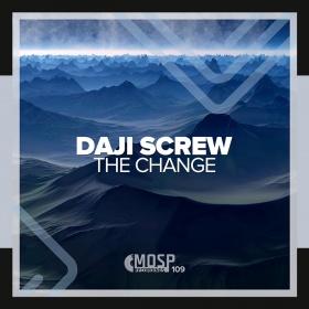 DAJI SCREW - THE CHANGE